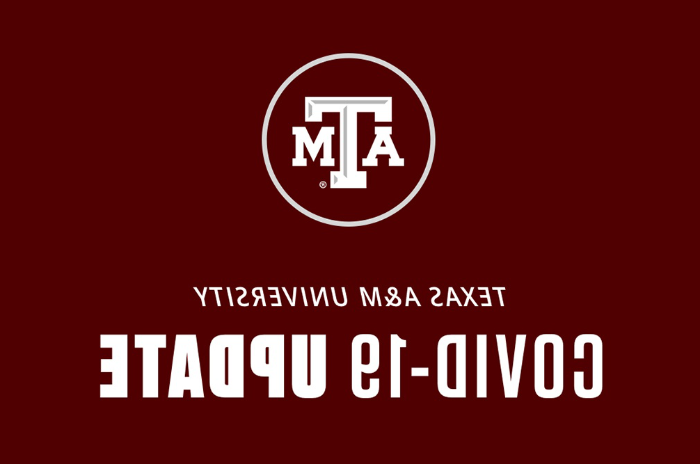 "a graphic featuring the Texas A&M logo and the words ""COVID-19 Update"""